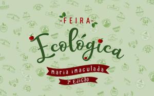 2019-12-11 - 2ª edição Feira Ecológica